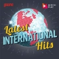 Radio Mirchi International Hits